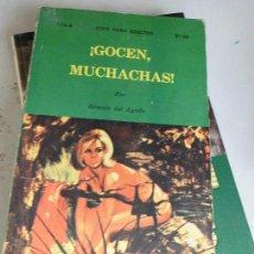 Libros de segunda mano: LIBRO ¡GOCEN MUCHACHAS! RÓMULO DEL AGUILA 1973 L-13040. Lote 68647465