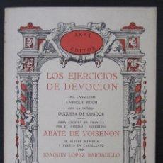 Libros de segunda mano: (EROTISMO-LITERATURA ERÓTICA) ABATE VOISENON: LOS EJERCIOS DE DEVOCIÓN DEL CABALLERO... AKAL, 1978. Lote 71147609