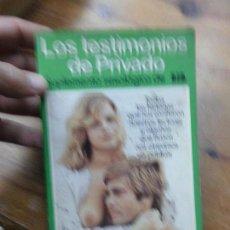 Libros de segunda mano: LIBRO LOS TESTIMONIOS DE PRIVADO LIB 1977 ED. EDICIONES ACTUALES L-13355. Lote 72052479