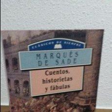 Libros de segunda mano: MARQUES DE SADE, CUENTOS HISTORIETAS Y FABULAS. Lote 122761962