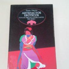Libros de segunda mano: ARTEFACTOS EROTICOS-BEATRIZ POTTECHER-GUIA OBJETOS ESTIMULANTES DEL DESEO-ED TEMAS DE HOY-1979-1º ED. Lote 73883635
