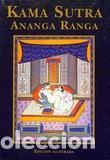 KAMA SUTRA, ANANGA RANGA. ÓPTIMA 2000 (Libros de Segunda Mano (posteriores a 1936) - Literatura - Narrativa - Erótica)