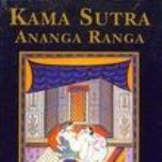 Libros de segunda mano: KAMA SUTRA, ANANGA RANGA. ÓPTIMA 2000. Lote 74066715