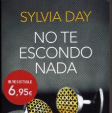 Libros de segunda mano: NO TE ESCONDO NADA, DE SYLVIA DAY. BOOKET ED. PLANETA. Lote 74072171