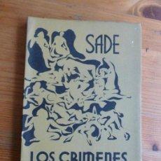 Libros de segunda mano: LOS CRIMENES DEL AMOR. SADE. ED. QUINTARIA. 1969 120PP. Lote 74225987