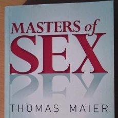 Libros de segunda mano: MASTERS OF SEX - THOMAS MAIER. Lote 74620163