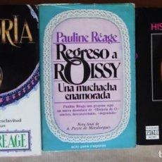 Libros de segunda mano: HISTORIA DE O, REGRESO A ROISSY, HISTORIA DE O Nº 2, PAULINE REAGE, DOMINIQUE AURY. Lote 206188826