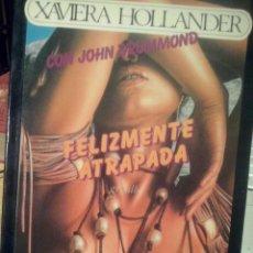 Libros de segunda mano: FELIZMENTE ATRAPADA XAVIERA HOLLANDER CON JOHN DRUMMOND GRIJALBO, MÉXICO, 1989. Lote 76926229