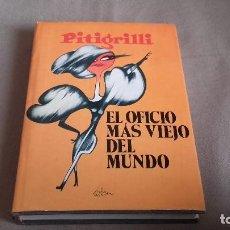 Libros de segunda mano: EL OFICIO MAS VIEJO DEL MUNDO - PITIGRILLI. Lote 82002832