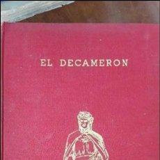 Libros de segunda mano: EL DECAMERON, DE BOCCACCIO, ED ALONSO Y PÉREZ DEL HOYO, 1966. Lote 77754213