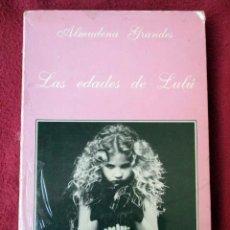 Libros de segunda mano: LAS EDADES DE LULÚ. ALMUDENA GRANDES. LA SONRISA VERTICAL. Lote 83504620