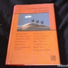 Libros de segunda mano: CUENTOS ERÓTICOS DE NAVIDAD / VARIOS AUTORES TAPA DURA. Lote 85364688