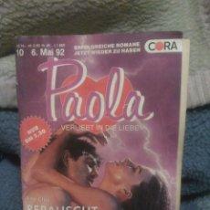 Libros de segunda mano: PAOLA VERLIEBT IN DIE LIEBE,ED: CORA. Lote 86318944