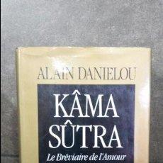 Libros de segunda mano: ALAIN DANIELOU.KAMA SUTRA,LE BREVIAIRE DE L'AMOUR TRAITÉ D'EROTISME DE VATS YAYANA.EN FRANCES. Lote 86452532
