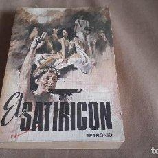 Libros de segunda mano: EL SATIRICON - ( PETRONIO ) - EDICION RODEGAR - 1971. Lote 88185088