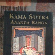 Libros de segunda mano: KAMA SUTRA - ANANGA RANGA - EDICIÓN ILUSTRADA. Lote 88986340
