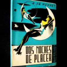 Libros de segunda mano: CA. 1950 - EROTISMO - ALFRED DE MUSSET: DOS NOCHES DE PLACER - GAMIANI - LIT. ERÓTICA - RARO. Lote 89067804