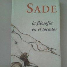Libros de segunda mano: LA FILOSOFIA EN EL TOCADOR. MARQUES DE SADE. Lote 89161960