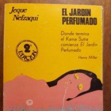Libros de segunda mano: EL JARDIN PERFUMADO - JEQUE NEFZAQUI. Lote 89842576
