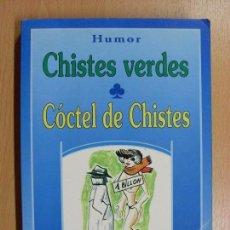 Livres d'occasion: CHISTES VERDES - CÓCTEL DE CHISTES. Lote 90713905