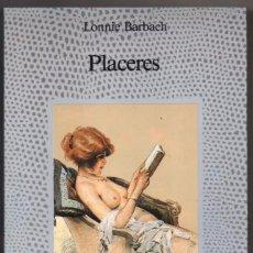 Libros de segunda mano: PLACERES - LONNIE BARBACH *. Lote 91351650