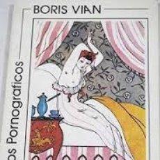 Libros de segunda mano: ESCRITOS PORNOGRÁFICOS, BORIS VIAN. Lote 92841160