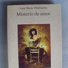 Livros em segunda mão: MISTERIO DE AMOR ANNE MARIE VILLEFRANCHE / 1991. Lote 94668311