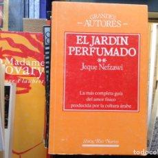 Libros de segunda mano: EL JARDÍN PERFUMADO. JEQUE NEFZAWI. Lote 95324534
