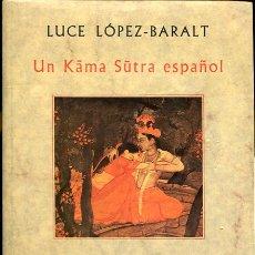 Libros de segunda mano: UN KAMA SUTRA ESPAÑOL. Lote 96688475