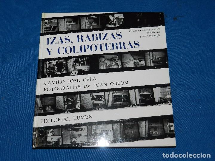(M) CAMILO JOSE CELA - IZAS , RABIZAS Y COLIPOTERRAS , FOT. JUAN COLOM , EDT LUMEN 1964 , ILUSTRADO (Libros de Segunda Mano (posteriores a 1936) - Literatura - Narrativa - Erótica)