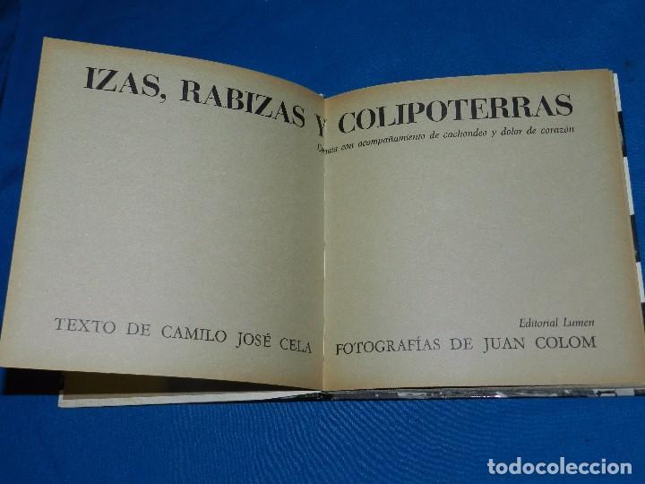 Libros de segunda mano: (M) CAMILO JOSE CELA - IZAS , RABIZAS Y COLIPOTERRAS , FOT. JUAN COLOM , EDT LUMEN 1964 , ILUSTRADO - Foto 2 - 98846103