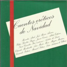 Libros de segunda mano: CUENTOS EROTICOS DE NAVIDAD. TUSQUETS EDITORES. Lote 100405603