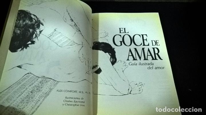 Libros de segunda mano: EL GOCE DE AMAR. GUIA ILUSTRADA DEL AMOR. ALEX COMFORT. - Foto 2 - 101075111