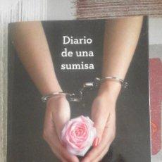 Libros de segunda mano: DIARIO DE UNA SUMISA - SOPHIE MORGAN - 1ª EDICIÓN, ENERO 2013. Lote 103210775