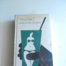 Libros de segunda mano: SEXY - BAR CECILIO BENITEZ DE CASTRO CIRCULO DE LECTORES. . Lote 104181499