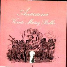 Libros de segunda mano: ANACAONA - LA SONRISA VERTICAL. Lote 104664775