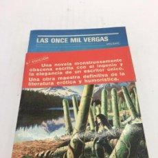 Libros de segunda mano: LAS ONCE MIL VERGAS - POR GUILLAUME APOLLINAIRE - 6ª EDICION - 1988. Lote 105799947