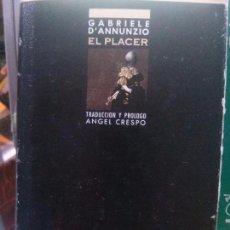Libros de segunda mano: EL PLACER .GABRIEL D´ANNUNZIO EDICIONES B. Lote 105828091