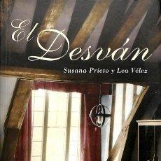 Libros de segunda mano: EL DESVAN - SUSANA PRIETO / LEA VÉLEZ. Lote 106228544