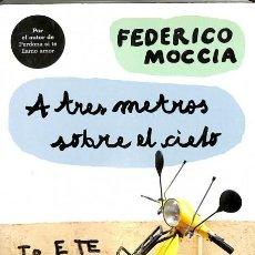 Libros de segunda mano: A TRES METROS SOBRE EL CIELO - FEDERICO MOCCIA. Lote 106229007