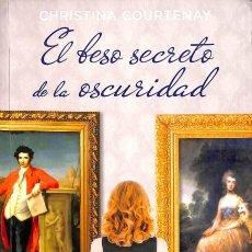 Libros de segunda mano: EL BESO SECRETO DE LA OSCURIDAD - CHRISTINA COURTENAY - LIBROS DE SEDA - MARCOMBE HALL. Lote 106233588