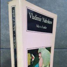 Libros de segunda mano: ADA O EL ARDOR. VLADIMIR NABOKOV. Lote 106436379