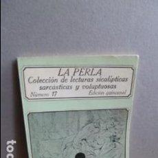 Libros de segunda mano: LA PERLA COLECCION DE LECTURAS SICALICTICAS SARCASTICAS Y VOLUPTUOSAS. Lote 107357035