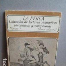 Libros de segunda mano: LA PERLA COLECCION DE LECTURAS SICALICTICAS SARCASTICAS Y VOLUPTUOSAS. Lote 107358111