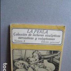 Libros de segunda mano: LA PERLA COLECCION DE LECTURAS SICALICTICAS SARCASTICAS Y VOLUPTUOSAS. Lote 107358159