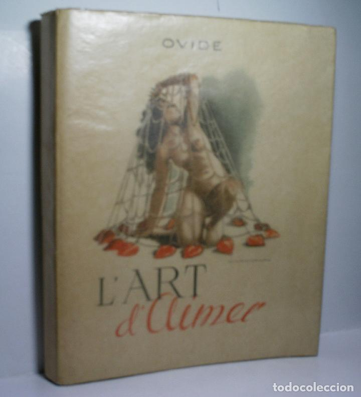 L'ART D'AIMER. LES AMOURS. OVIDE. 1947. COLLECTION ATHENA BIBLIOPHILE. (Libros de Segunda Mano (posteriores a 1936) - Literatura - Narrativa - Erótica)