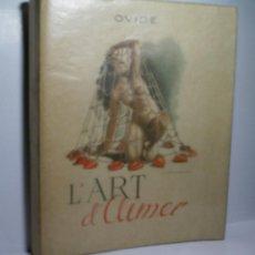 Libros de segunda mano: L'ART D'AIMER. LES AMOURS. OVIDE. 1947. COLLECTION ATHENA BIBLIOPHILE.. Lote 107476643