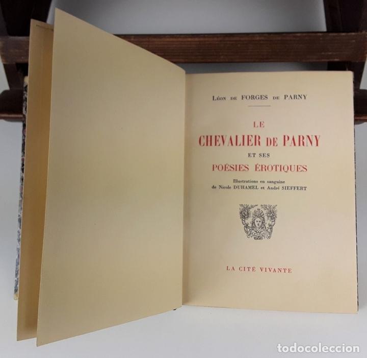 Libros de segunda mano: LE CHEVALIER DE PARNY ET SES POÉSIES ÉROTIQUES. L. DE FORGES. IMP CHANTENAY. 1949. - Foto 2 - 107635155