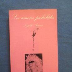 Libros de segunda mano: LOS AMORES PROHIBIDOS / LEOPOLDO AZANCOT - LA SONRISA VERTICAL. Lote 113140778
