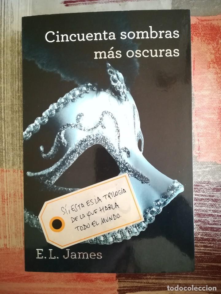 CINCUENTA SOMBRAS MÁS OSCURAS - E.L. JAMES (Libros de Segunda Mano (posteriores a 1936) - Literatura - Narrativa - Erótica)